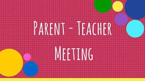 Parent Teacher Meetings